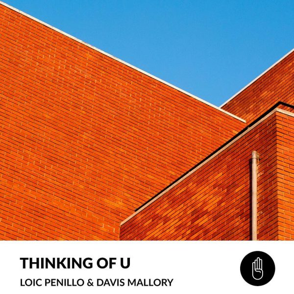 Loic Penillo, Davis Mallory - Thinking of U art